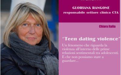 Teen dating violence – Intervista a Gloriana Rangone, responsabile settore clinico CTA