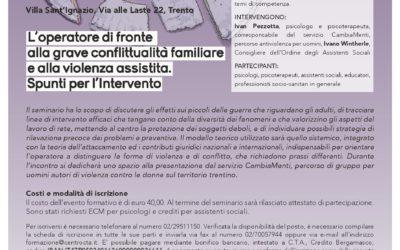 L'operatore di fronte alla grave conflittualità familiare e alla violenza assistita. Spunti per l'intervento.