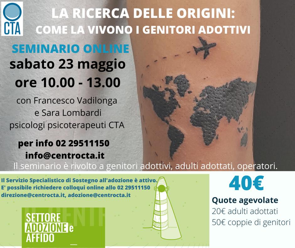 LA RICERCA DELLE ORIGINI: COME LA VIVONO I GENITORI ADOTTIVI SEMINARIO ONLINE sabato 23 maggio 2020, ore 10.00 – 13.00