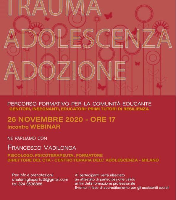Trauma, adolescenza e adozione – webinar con Francesco Vadilonga