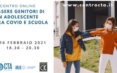 Incontro online ESSERE GENITORI DI UN ADOLESCENTE TRA COVID E SCUOLA