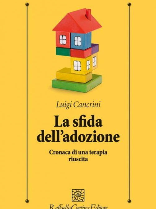 """prof. Luigi Cancrini, dott. Francesco Vadilonga """"La sfida dell'adozione"""", 14 maggio 2021"""