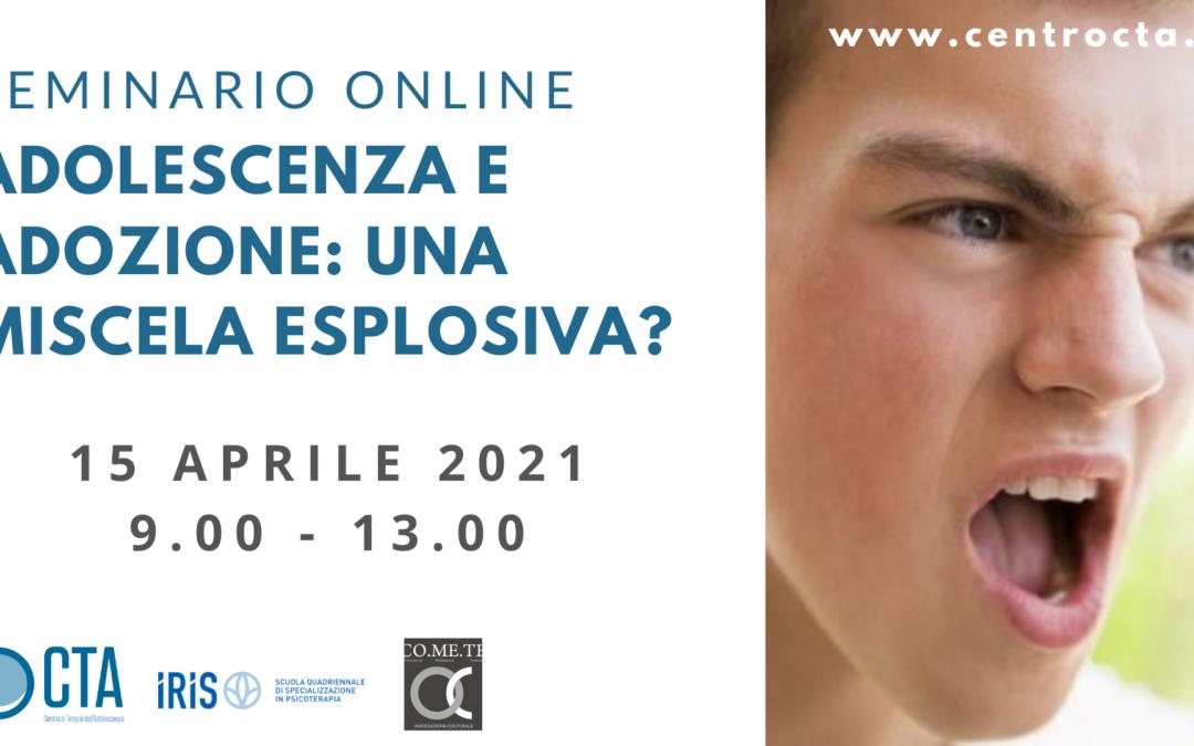 Seminario online ADOLESCENZA E ADOZIONE: UNA MISCELA ESPLOSIVA?